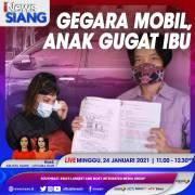 iNews Siang Pukul 11.00 Ini: Gegara Mobil, Anak Gugat Ibu!