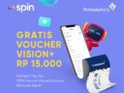 Top Up SPIN PAY Dapat Gratis Voucher Vision+ Rp15.000, Begini Caranya!