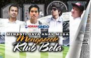 Menanti Gaya Anak Muda Menggocek Klub Bola