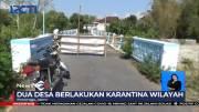 Dua Desa di Jatim Menjalani Karantina mandiri Setelah Belasan Warganya Positif Covid-19