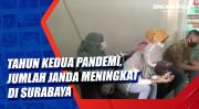 Tahun Kedua Pandemi, Jumlah Janda Meningkat di Surabaya