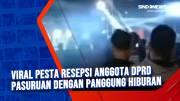 Viral Pesta Resepsi Anggota DPRD Pasuruan dengan Panggung Hiburan