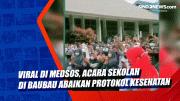 Viral di Medsos, Acara Sekolah di Baubau Abaikan Protokol Kesehatan