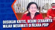 Diisukan Kritis, Begini Cerahnya Wajah Megawati di Acara PDIP