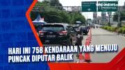 Hari Ini 758 Kendaraan yang Menuju Puncak Diputar Balik