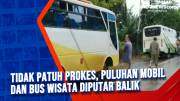 Tidak Patuh Prokes, Puluhan Mobil dan Bus Wisata Diputar Balik