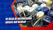 10 Desa di Bojonegoro Krisis Air Bersih