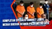 Komplotan Spesialis Jambret Lampu Merah Dibekuk Resmob Polda Metro Jaya