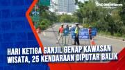 Hari Ketiga Ganjil Genap Kawasan Wisata, 25 Kendaraan Diputar Balik
