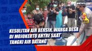 Kesulitan Air Bersih, Warga Desa di Mojokerto Antre Saat Tangki Air Datang