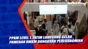 PPKM Level 1, Jatim Langsung Gelar Pameran UMKM untuk Dongkrak Perekonomian
