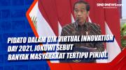 Pidato dalam OJK Virtual Innovation Day 2021, Jokowi sebut Banyak Masyarakat Tertipu Pinjol
