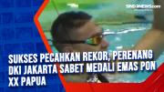 Sukses Pecahkan Rekor, Perenang DKI Jakarta Sabet Medali Emas PON XX Papua