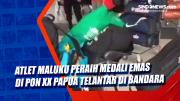 Atlet Maluku Peraih Medali Emas di PON XX Papua Telantar di Bandara