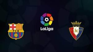 Preview Barcelona vs Osasuna: Siapa Tinggalkan Papan Tengah?