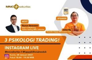 Simak IG Live MNC Sekuritas Pukul 18.00 Ini: Trader Wajib Paham 3 Psikologi Trading ini!