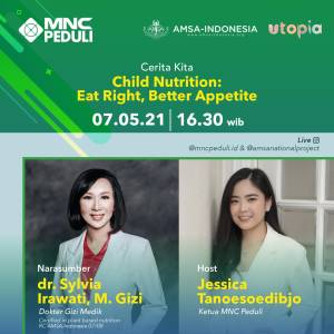 Dipandu Jessica Tanoesoedibjo, IG Live MNC Peduli x AMSA Bahas Kebutuhan Nutrisi Anak Besok Pukul 16.30