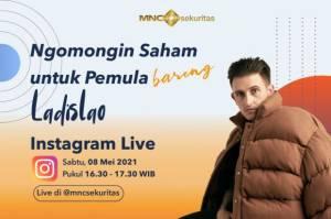 MNC Sekuritas x Content Creator Ladislao Bagi Kiat Investasi Saham buat Pemula di IG Live Pukul 16.30 Ini!
