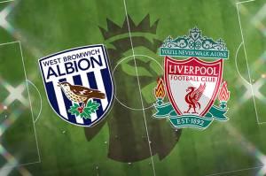 Jelang West Bromwich Albion vs Liverpool: Bidik Empat Besar