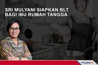 Sri Mulyani Akan Siapkan BLT Bagi ibu rumah tangga