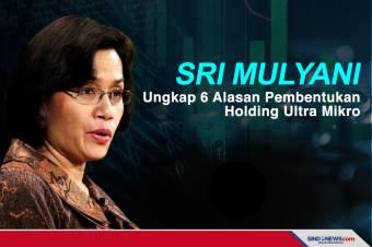 Sri Mulyani Ungkap 6 Alasan Pembentukan Holding Ultra Mikro