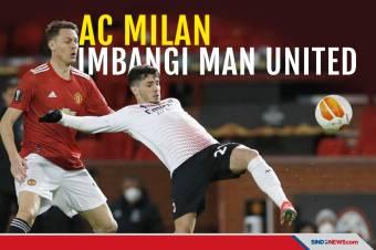 Hampir Kalah, Milan Sukses Imbangi Man United di Old Trafford