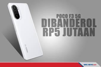 Harga, Spesifikasi Lengkap, dan Jadwal Penjualan POCO F3 5G