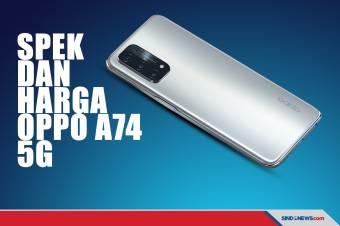 Spesifikasi, Harga, dan Fitur Smartphone 5G Termurah OPPO A74 5G