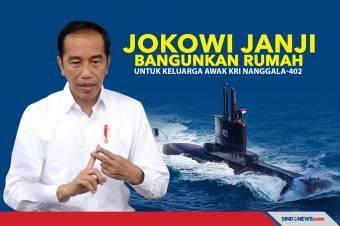 Jokowi Janji Bangunkan Rumah untuk Keluarga Awak KRI Nanggala-402