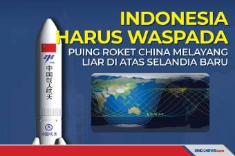 Indonesia Harus Waspada, Puing Roket China di Atas Selandia Baru