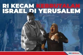 RI Kecam Kebrutalan Israel di Yerusalem Timur