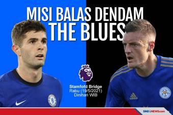 Prediksi Chelsea vs Leicester City: Misi Balas Dendam The Blues