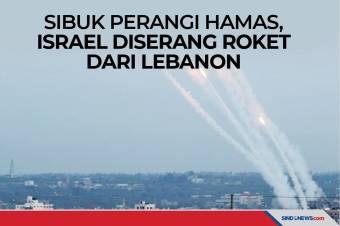 Sibuk Perangi Hamas, Israel Diserang Roket dari Lebanon
