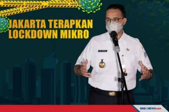 Anies Perintahkan Lurah Terapkan Lockdown Mikro di RT Zona Merah
