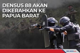 Wewenang Indonesia, Densus 88 akan Dikerahkan ke Papua Barat
