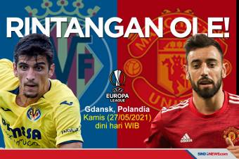 Preview Villarreal vs Manchester United: Rintangan Ole!