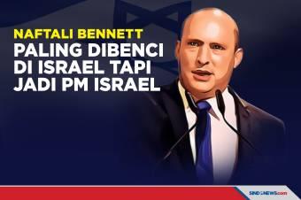 Orang Paling Dibenci di Israel, Naftali Bennett Terpilih Jadi PM Israel