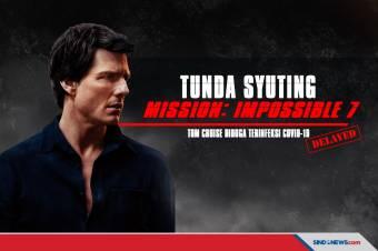 Tom Cruise Diduga Positif Covid-19, Mission: Impossible 7 Ditunda