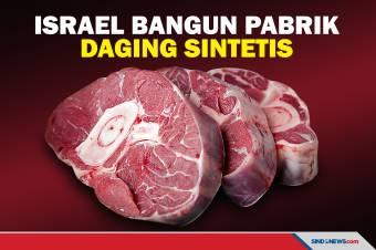 Pertama di Dunia, Israel Bangun Pabrik Daging Sintetis