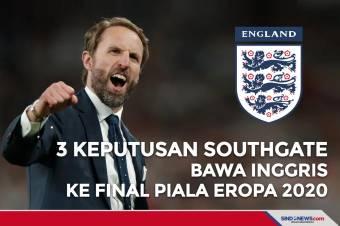 3 Keputusan Southgate yang Bawa Inggris ke Final Piala Eropa 2020