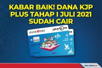 Kabar Baik! Dana KJP Plus Tahap I Juli 2021 Sudah Cair