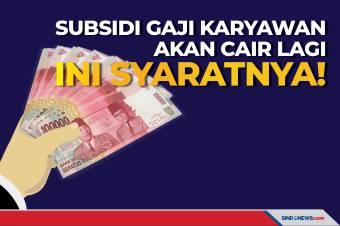 Subsidi Gaji Karyawan akan Cair Lagi, Ini Syaratnya