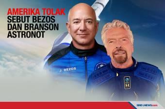 Pemerintah AS Tolak Sebut Jeff Bezos dan Richard Branson Astronot