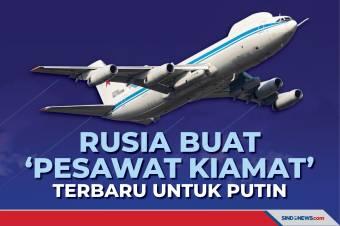 Versi Baru 'Pesawat Kiamat', Penyelamat Putin dari Perang Nuklir