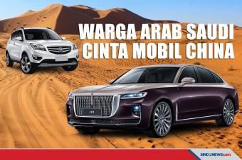 Warga Arab Saudi Jatuh Cinta dengan Mobil Buatan China