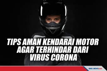 Tips Aman Naik Motor agar Terhindar dari Virus Corona