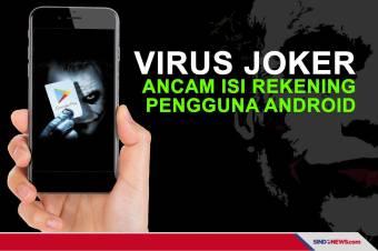 Lagi, Virus Joker Ancam Isi Rekening Pengguna Android