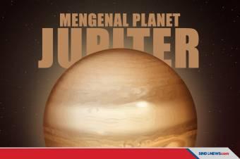 Mengenal Jupiter, Planet Raksasa dan Terbesar di Tata Surya