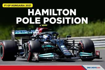 Cetak Pole Position ke-101, Hamilton Tercepat di GP Hungaria 2021