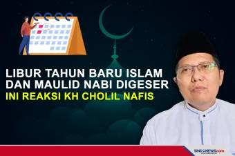 Libur Tahun Baru Islam dan Maulid Nabi Digeser ini Reaksi KH Cholil Nafis